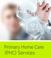 Primary Home Care (PHC) Services